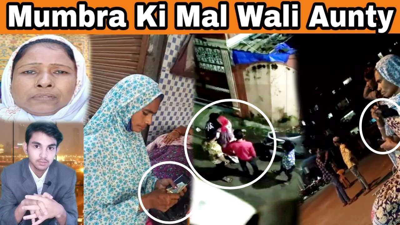Mumbra Ki Mal Wali Aunty.   MUMBAI TV