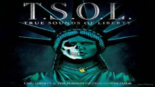 T.S.O.L. - Life, Liberty & the Pursuit of Free Downloads (Full Album)