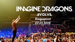 Imagine Dragons: Evolve Tour // SINGAPORE 07.01.2018
