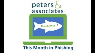 This Month in Phishing Mar 2018