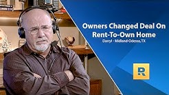 Owners Changed Deal On Rent-To-Own Home