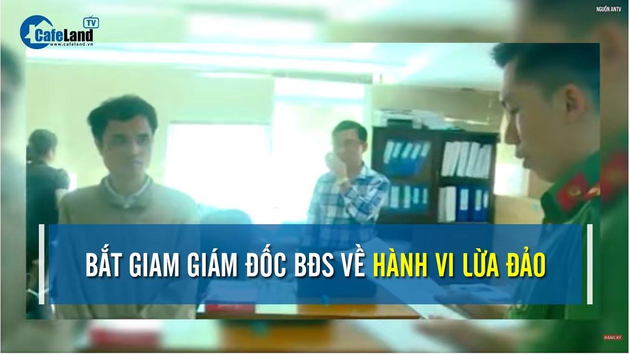 Bắt giam giám đốc dự án KDC Cồn Tân Lập Nha Trang | CAFELAND