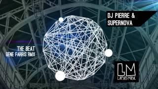 "DJ Pierre  & Supernova  ""The Beat""  (Gene Farris Remix)  - Video Teaser"