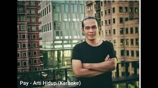 Pay Burman - Arti Hidup (Karaoke)