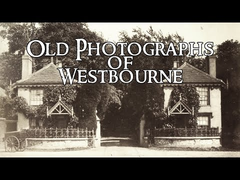Old photographs of Westbourne in Hampshire