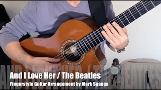 And I Love Her (The Beatles) / Mark Sganga Fingerstyle Guitar Arrangement
