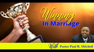Winning In Marriage: Playing By The Rules