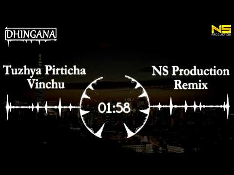 Tujhya Pirticha Ha Vinchu | NS Production Remix | Fandry