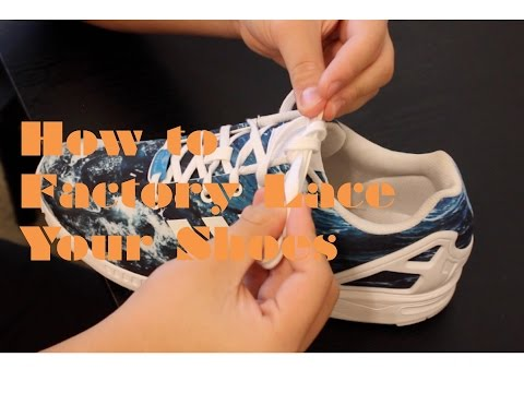 How to Factory Lace Your Shoes