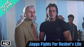 vuclip Jaggu Fights For Roshni's Life - Movie Scene - Anupam Kher, Sanjay Dutt