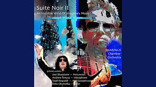 Suite Noir II in E Minor, Op. 63b: II. An Invisible Wind of Imaginary Music