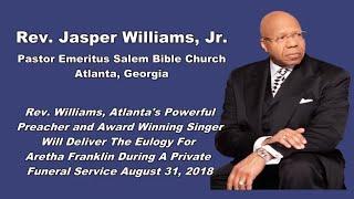 Aretha Franklin Eulogy to be Delivered by Rev. Jasper Williams, Jr.