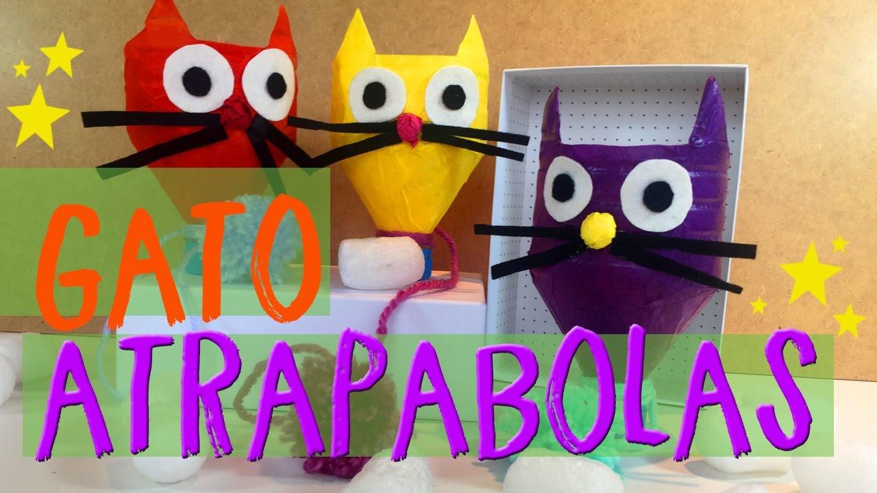 Gato Reciclados AtrapabolasCómo Hacer Youtube Juguetes Niños Para Yv76yfbg