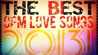 Best OPM Love Song's 2013