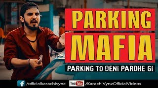 PARKING MAFIA | FILLI | Mansoor Qureshi MAANi | KARACHI VYNZ