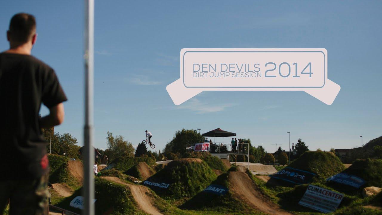 Den Devils Dirt Jump Session 2014