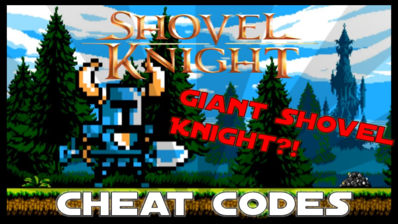 Let&#39;s Play <b>Shovel Knight</b> - Bonus 2 - <b>Cheat Codes</b> - YouTube