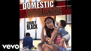 Charly Black Domestic Violence Audio.mp3
