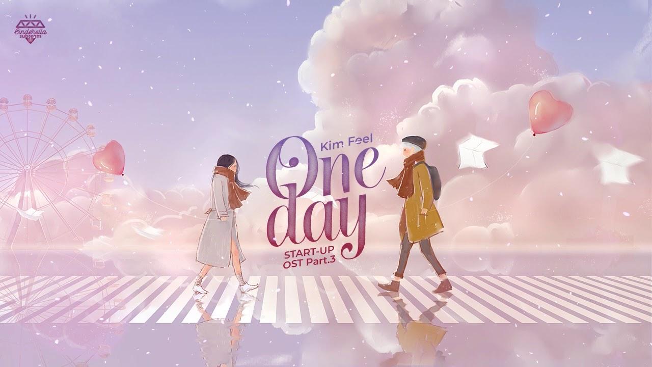 [Vietsub] One Day (어느 날 우리) - Kim Feel (김필)   START-UP OST Part.3