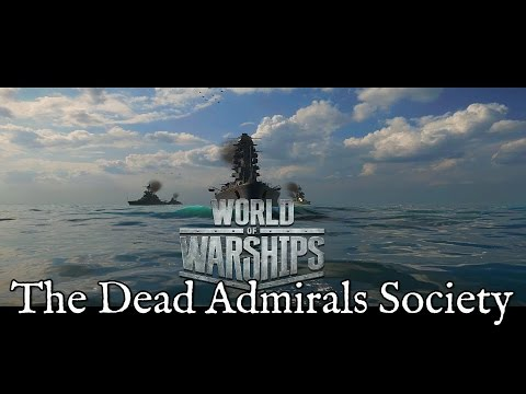 World of Warships - The Dead Admirals Society