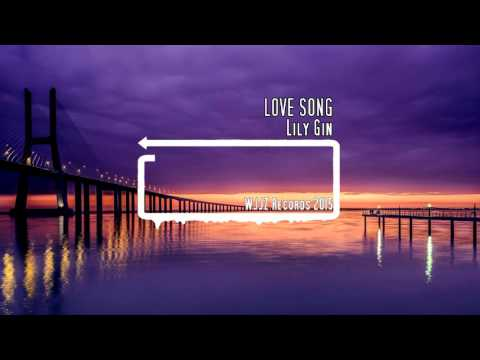 Lily Gin - LoveSong