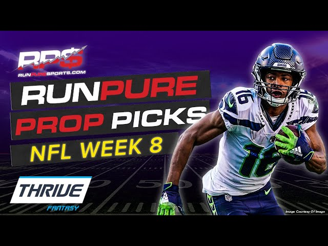 THRIVE FANTASY FOOTBALL PROPS - WEEK 8 NFL