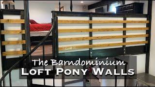 4 Board Fence PONY WALLS for the LOFT Bedrooms inside the Barndominium