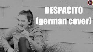 Luis Fonsi - Despacito ft. Daddy Yankee (GERMAN VERSION)