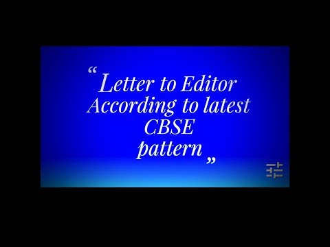 Format of letter to Editor//According to latest CBSE pattern//Very Easy way//