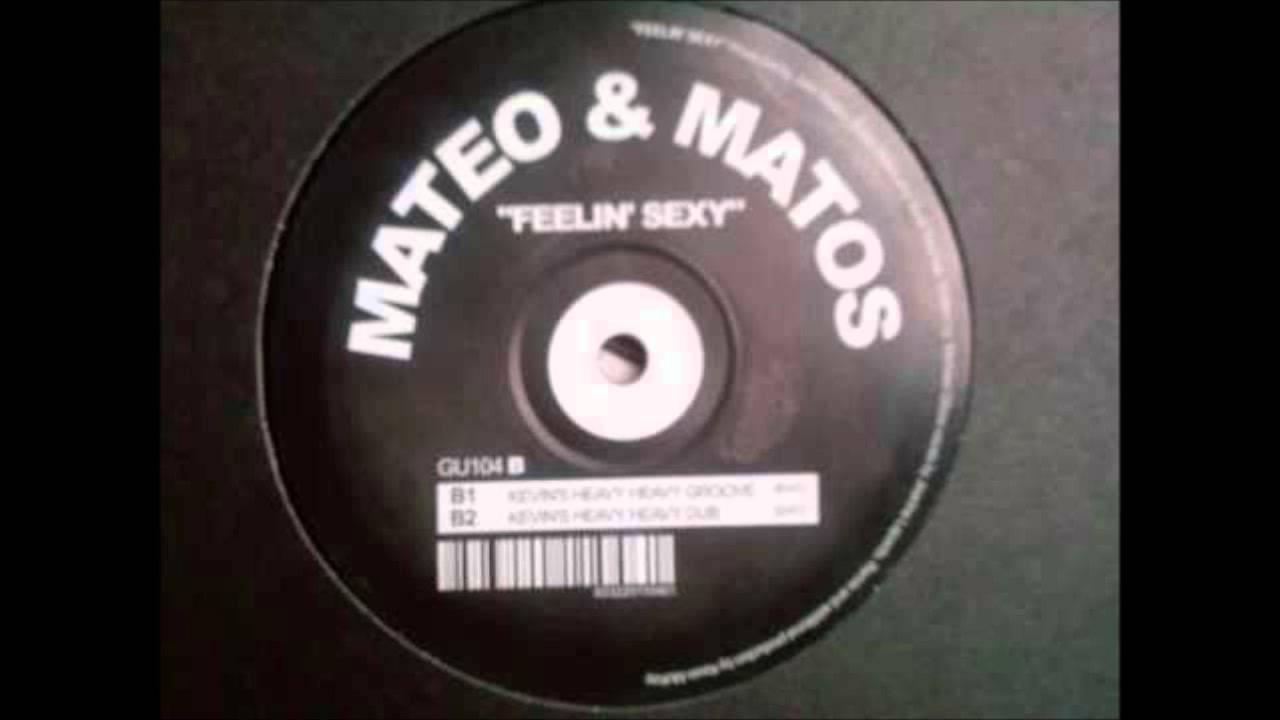 Mateo & Matos - Feelin' Sexy album play