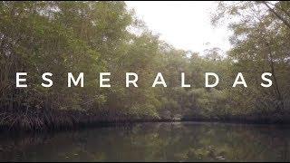 Esmeraldas - Pacific Coast