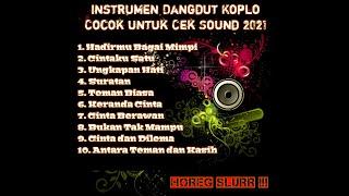 Instrumen Dangdut Koplo Cocok Untuk Cek Sound Lagu Hits 2020