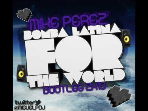 Christopher S ft Max Urban VS Hector Armas - Bomba Latina For The World (Mike Perez Bootleg 2K13)