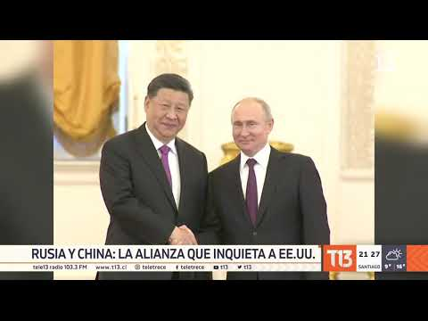 Rusia y China: la alianza que inquieta a EE.UU.