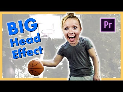 How to Create The Big Head Effect (Bobble Head or Jib Jab) Adobe Premiere Pro CC Tutorial