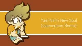 Yael Naim New Soul - (Jakeneutron Remix)