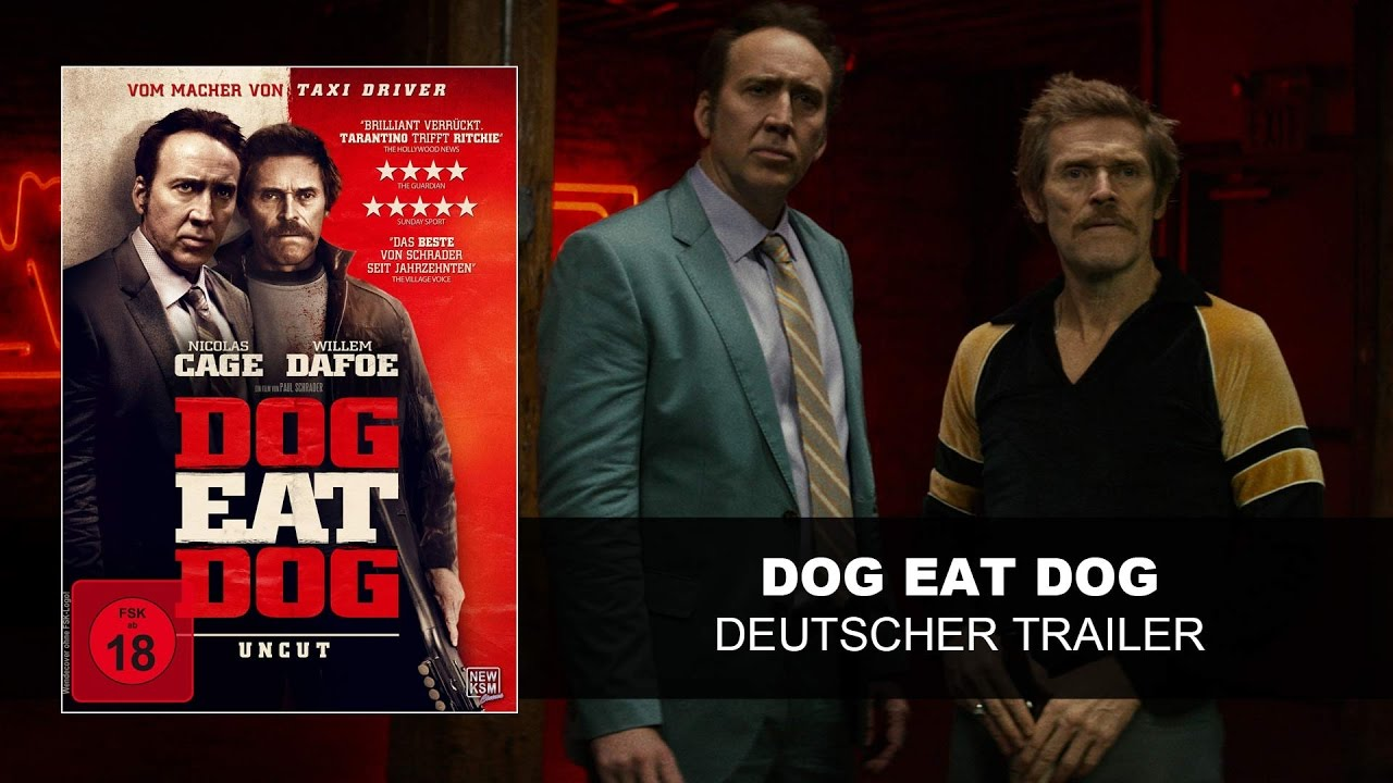 dog eat dog trailer deutsch