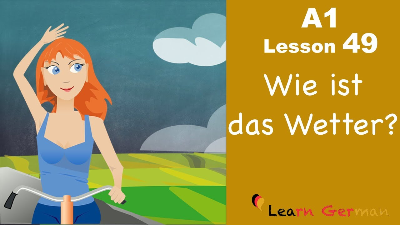 Learn German | Wie ist das Wetter? | How's the weather? | German for beginners | A1 - Lesson 49