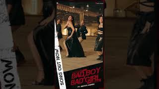 Out Now - #BadBoyBadGirl #Badshah #MrunalThakur #NikhitaGandhi #Shorts