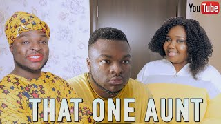 AFRICAN HOME: THAT ONE AUNT (SamSpedy)