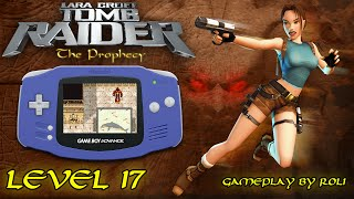 Tomb Raider: The Prophecy (GBA) - Level 17 [ROMA] Walkthrough