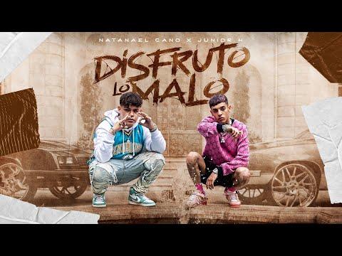 Junior H - Disfruto Lo Malo ft. Natanael Cano [Official Video]