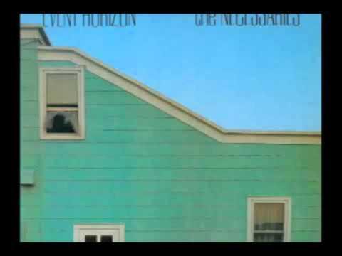 The Necessaries- Event Horizon (1982) FULL ALBUM