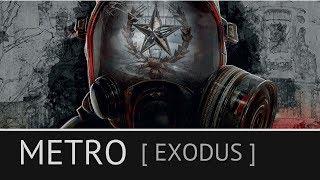 Прохождение Metro Exodus: [ Первая остановка ] 2 серия