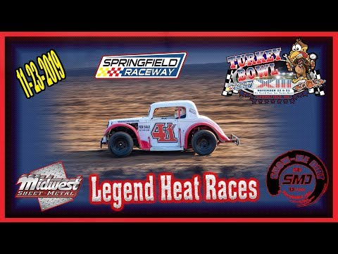 Legend Heat Races - Turkey Bowl Xlll Springfield Raceway 11-24-2019