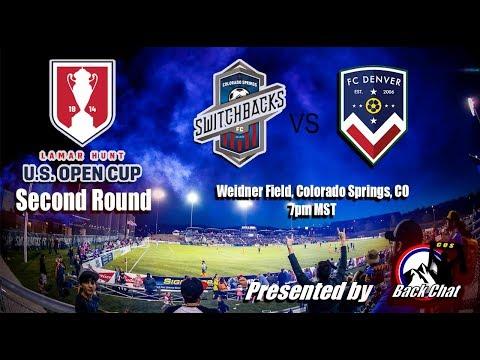 US Open Cup: Colorado Springs Switchbacks FC v FC Denver