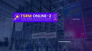 2. TSRM Online Sempozyumu