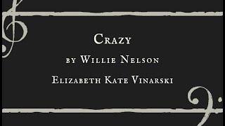 Crazy - Elizabeth Kate Vinarski