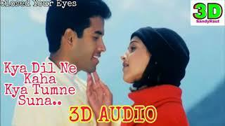 Kyaa Dil Ne Kaha Kya Tumne Suna | 3d Song | Udit Narayan & Alka Yagnik | Tushar & Isha Deol
