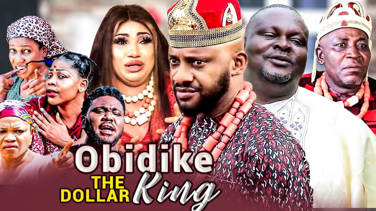 Download OBIDIKE THE DOLLAR KING Complete 1&2 (Yul Edochie New Movie) - QUEENTH HILBERT 2021 NIGERIAN MOVIES